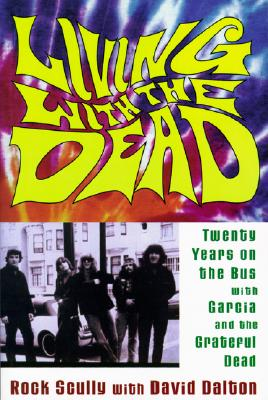 Living With the Dead By Scully, Rock/ Dalton, David