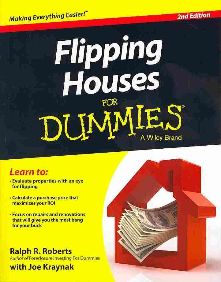 Flipping Houses for Dummies By Roberts, Ralph R./ Kraynak, Joseph